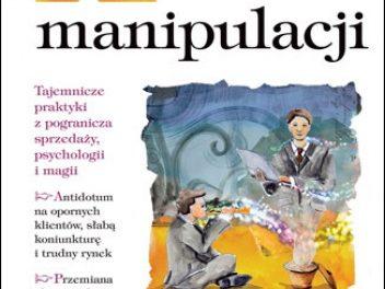 Alchemia manipulacji. Wydanie II. Rok 2010