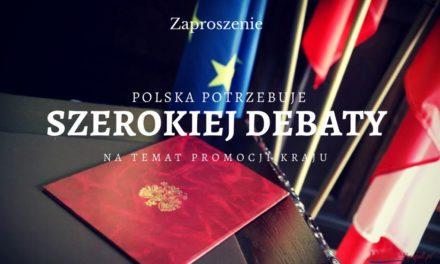 Potrzebujemy szerokiej debaty na rzecz promocji kraju – zapraszam do debaty i projektu na 100-lecie Niepodległości Polski