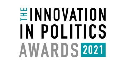 THE INNOVATION IN POLITICS AWARDS 2021: Bycie w jury europejskiego konkursu zobowiązuje