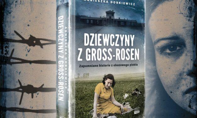 """Premiera """"Dziewczyny z Gross-Rosen"""". Historie kobiet, które trafiły na samo dno człowieczeństwa…"""